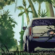 Aileen - Single by The Islas   Spotify