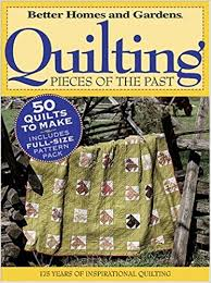 Quilting Pieces of the Past (Better Homes & Gardens): Better Homes ... & Quilting Pieces of the Past (Better Homes & Gardens): Better Homes and  Gardens: 0014005221629: Amazon.com: Books Adamdwight.com