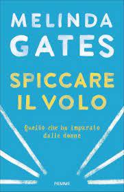 bol.com | Spiccare il volo (ebook), Melinda Gates | 9788858523339