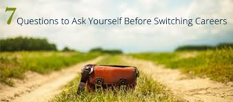 7 questions to ask yourself before switching careers lawdepot blog