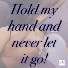 My Wife Quotes New Everlean R On Twitter Hold My Hand And Never Let It Go