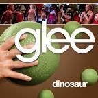 Dinosaur by Glee