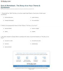 quiz worksheet the story of an hour theme symbolism com works like her 1894 the story of an hour make kate chopin a forerunner of what social movement