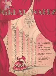 Civic Light Opera The Great Waltz Los Angeles Civic Light Opera Association