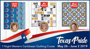 Stitchin' Heaven Travel & Texas Pride Quilting Cruise May 26 - June 2, 2019 Adamdwight.com