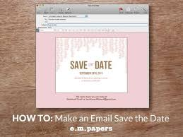 save the date email templates free diy wedding save the date email how to e m papers