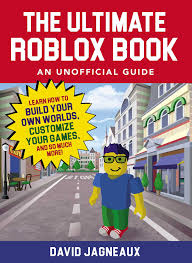 Roblox Create Amazon Com The Ultimate Roblox Book An Unofficial Guide
