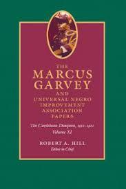 the marcus garvey and universal negro improvement association the marcus garvey and universal negro improvement association papers volume xi