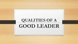 essay on qualities of a good leader our work essay a what are the most important qualities a leader must have