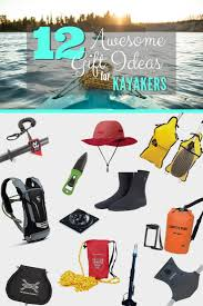 12 amazing gift ideas for kayakers