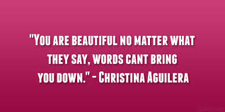 Quotes To Say You Are Beautiful