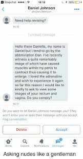 Abbreviation But Xdan By Johnson O Snapchat To Ve There I Revising 1416 Tend Help Is Need 1 Message Witness Unread Name Recently Within Go Penis Muscles 1418 Caused My Have Which Dan Danielle The Of Image A Daniel Hello Quite Remarkably