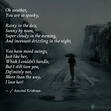 Oh Weather You Are So Sp Quotes Writings By Aravind Krishnan