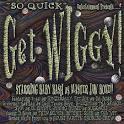 Get Wiggy [Bonus Tracks]