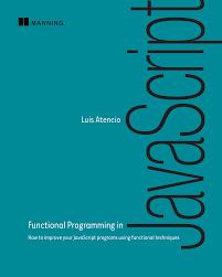 Functional Light Javascript Book Manning Functional Programming In Javascript