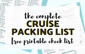 Cruise Packing List Cruise Packing List Free Printable Complete Cruise Packing Check List