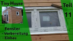 Tiny House Selber Bauen Fenster Einbauen Teil 11 Youtube