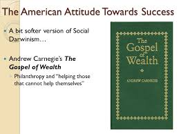 "the gilded age"" social darwinism and the early reform movement  7 the american attitude towards success"
