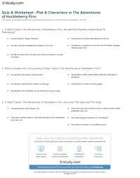 quiz worksheet plot characters in the adventures of print the adventures of huckleberry finn plot summary and characters worksheet