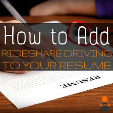 How To Add Uber And Lyft To Your Resume