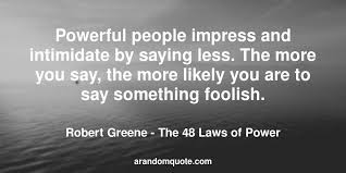 48 Laws Of Power Quotes Impressive Best Image Quotes From The 48 Laws Of Power Book A Random Quote