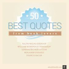 Book Love Quotes Stunning 48 Timeless Quotes From Bookloving Authors
