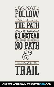 Quotes Maker Adorable Leave A Trail Poster Maker Quote Posters Custom Posters