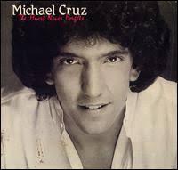The Heart Never Forgets (PPL 1981). cruz.jpg (7480 byte). Producers: Michael Cruz, J. James Jarrett. Musicians: Drums: Tom Cochan, Jim Hines, Ira Walters - cruz