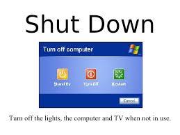 Turn Off Computer Shut Down Turn Off The