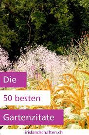 Gartenzitate Die Dich Inspirieren Irislandschaftench
