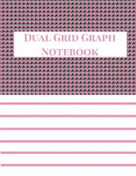 Dual Grid Graph Notebook 4x4 Half Lined Half Graph Paper Notebook Graph Paper And Lined Paper Notebook 100 Pages 8 5 X 11 Size Light Pink