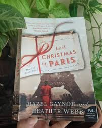 Last Christmas in Paris – & This is a beautiful tale of love and friendship  … – Book Ideas