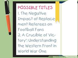 how to come up a good title pictures wikihow image titled come up a good title step 9