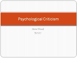 Psychological Criticism Authorstream