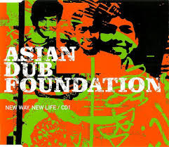 Asian dub foundation new way new