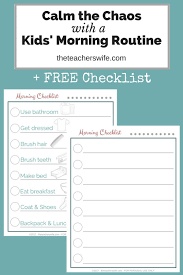 free printable charts and checklists. Calm The Chaos With A Kids\u0027 Morning Routine + FREE Checklist Free Printable Charts And Checklists L