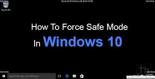 windows 10 safe mode how to force safe mode in windows 10 technastic