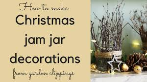Decorated Jam Jars For Christmas Christmas Jam Jar Decorations How To Make Stylish Decorations 80
