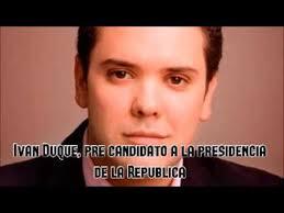 Resultado de imagen para Candidato Presidencial a la Presidencia de la Repùblica por el Centro Democràtico, Ivan Duque
