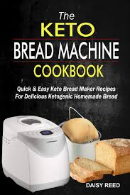 Closest recipe ive found to anything resembling a nice loaf of sliced bread. The Keto Bread Machine Cookbook Quick Easy Keto Bread Maker Recipes For Delicious Ketogenic Homemade Bread Reed Daisy 9781673316476 Amazon Com Books