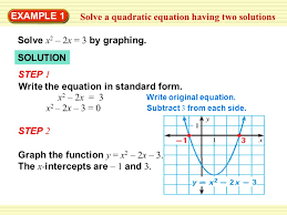 warm up exercises example 1 solve a quadratic equation having two solutions solve x 2