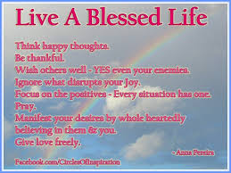 Blessed Life Quotes Cool Living A Blessed Life Quotes Inspirational Quotes About Being