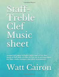 Treble Clef Music Sheet Buy Staff Treble Clef Music Sheet Manuscript Paper Includes Eight
