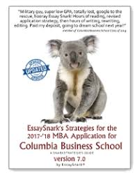 columbia business school mba essay questions analysis tips s strategies for the 2017 columbia mba application