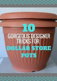 garden pots cheap. Here Are 10 Gorgeous Designer Tricks For Your Dollar Store Pots Garden Cheap Pinterest