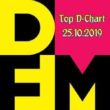 Radio Dfm Top D Chart 25 10 2019 2019 Hits Dance