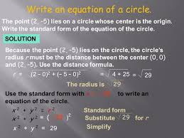 write an equation of a circle the point 2 5 lies