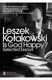 is god happy selected essays by leszek kolakowski 13645481