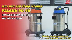Review máy hút bụi công nghiệp Palada PD 40: Hút bụi bẩn khô ướt CỰC NHANH,  phụ kiện ĐA DẠNG - YouTube