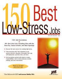 150 Best Low Stress Jobs Laurence Shatkin 9781593575557 Amazon